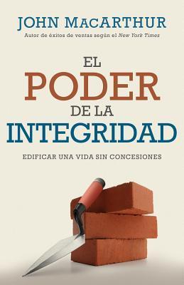 EL PODER DE LA INTEGRIDAD,