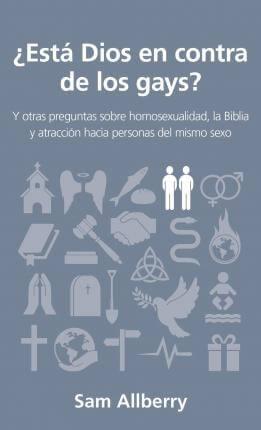 ¿ESTÁ DIOS EN CONTRA DE LOS GAYS?