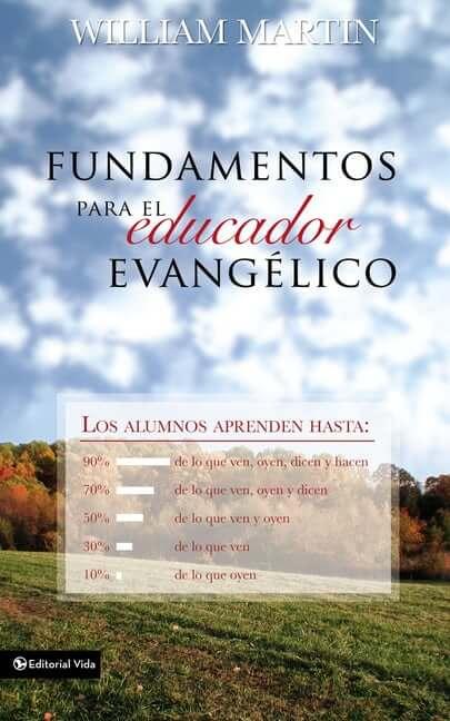 FUNDAMENTOS PARA EL EDUCADOR EVANGELICO