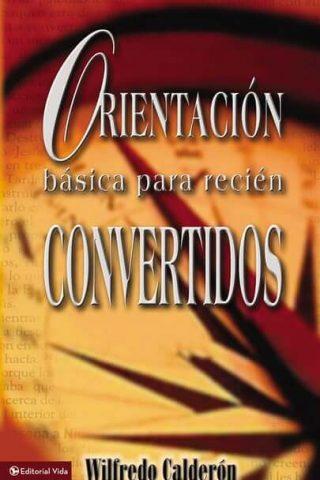 ORIENTACION BASICA PARA RECIEN CONVERTIDOS