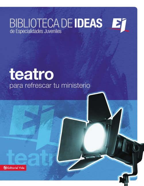 BIBLIOTECA DE IDEAS DE ESPECIALIDADES JUVENILES - TEATRO