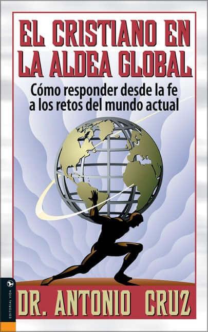 EL CRISTIANO EN LA ALDEA GLOBAL