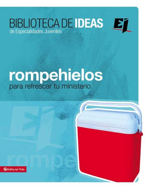 BIBLIOTECA DE IDEAS DE ESPECIALIDADES JUVENILES - ROMPEHIELOS