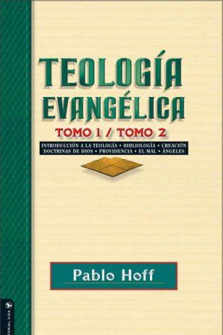 TEOLOGIA EVANGELICA TOMO 1 Y 2