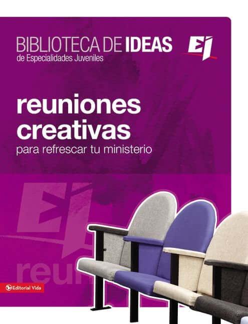BIBLIOTECA DE IDEAS DE ESPECIALIDADES JUVENILES - REUNIONES CREATIVAS