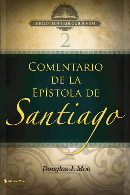 (BTV 02) COMENTARIO DE LA  EPISTOLA DE SANTIAGO