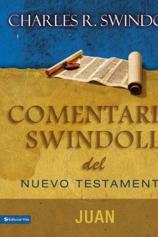 COMENTARIO SWINDOLL DEL NUEVO TESTAMENTO – JUAN