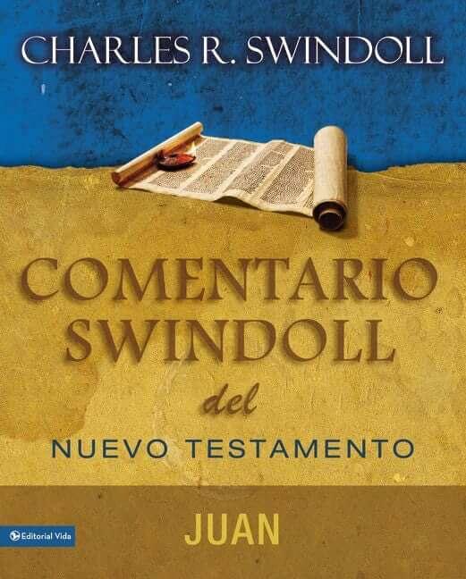COMENTARIO SWINDOLL DEL NUEVO TESTAMENTO - JUAN