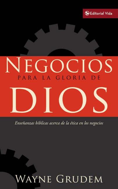 NEGOCIOS PARA LA GLORIA DE DIOS