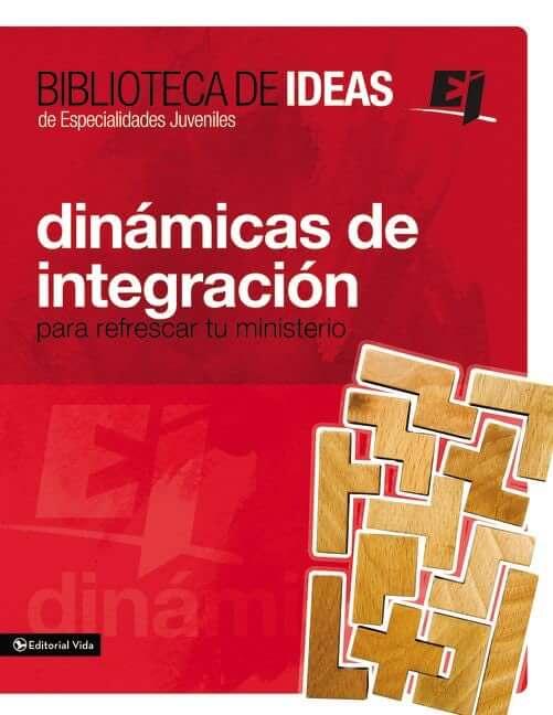BIBLIOTECA DE IDEAS DE ESPECIALIDADES JUVENILES -  DINAMICAS DE INTEGRACION
