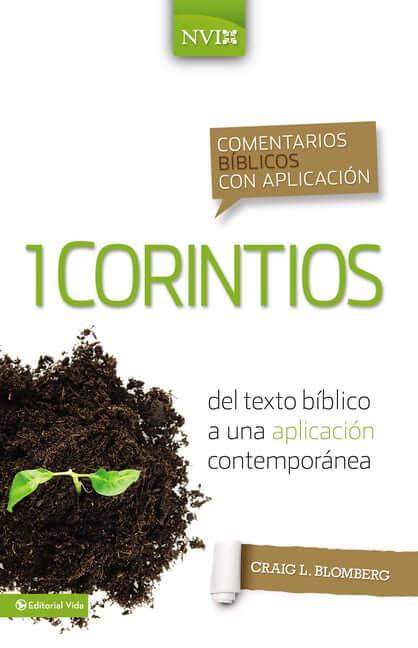 COMENTARIOS BIBLICOS CON APLICACION NVI - 1 CORINTIOS