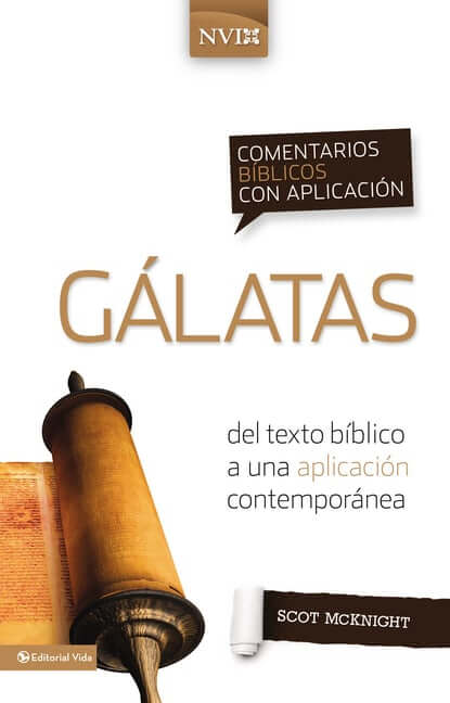 COMENTARIOS BIBLICOS CON APLICACION NVI - GALATAS