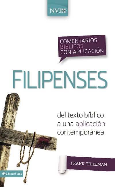 COMENTARIOS BIBLICOS CON APLICACION NVI - FILIPENSES