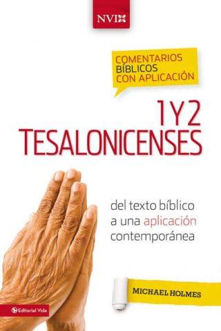 COMENTARIOS BIBLICOS CON APLICACION NVI – 1 Y 2 TESALONISENSES
