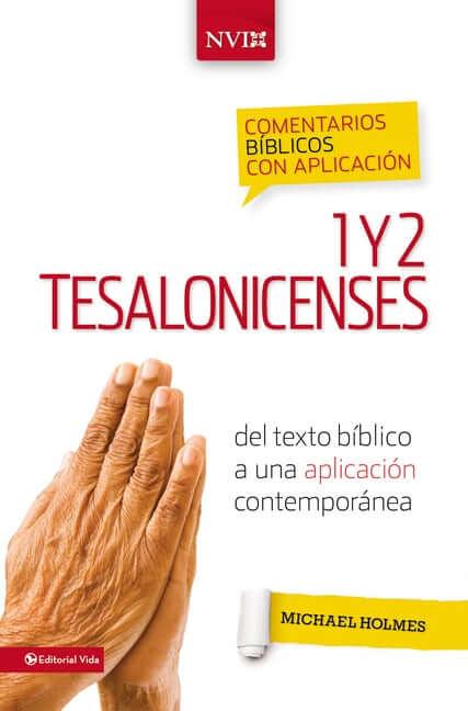 COMENTARIOS BIBLICOS CON APLICACION NVI - 1 Y 2 TESALONISENSES