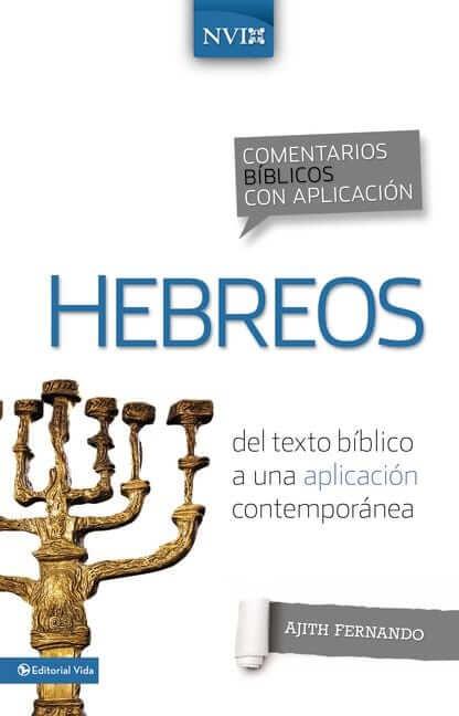 COMENTARIOS BIBLICOS CON APLICACION NVI - HEBREOS