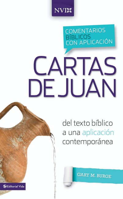 COMENTARIOS BIBLICOS CON APLICACION NVI - CARTAS DE JUAN
