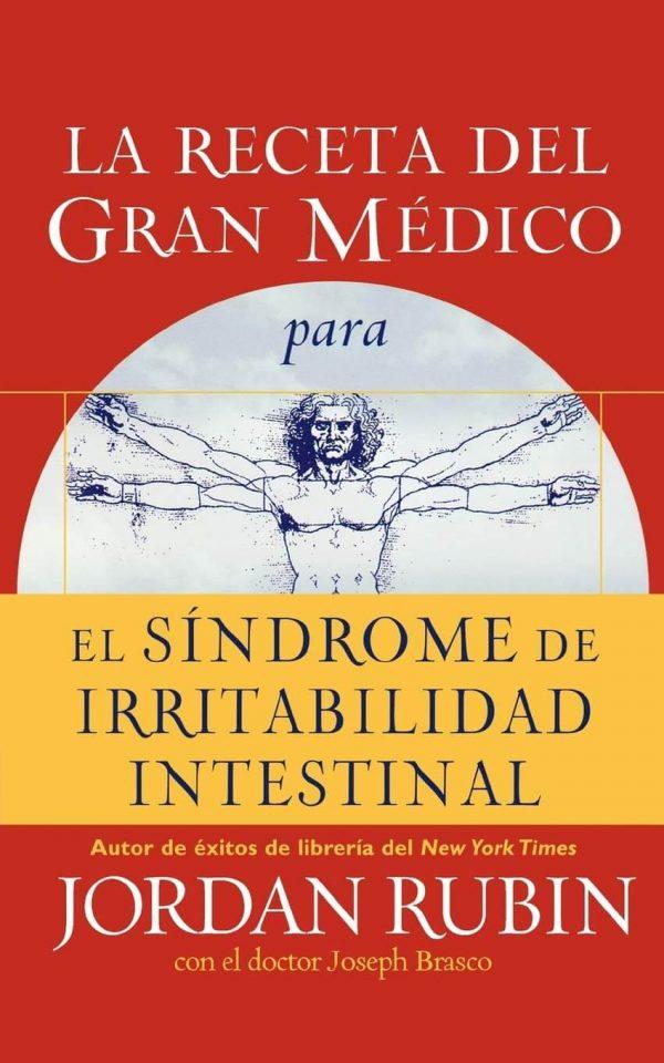 LA RECETA DEL GRAN MEDICO PARA EL SINDROME DE LA IRRITABILIDAD INTESTINAL