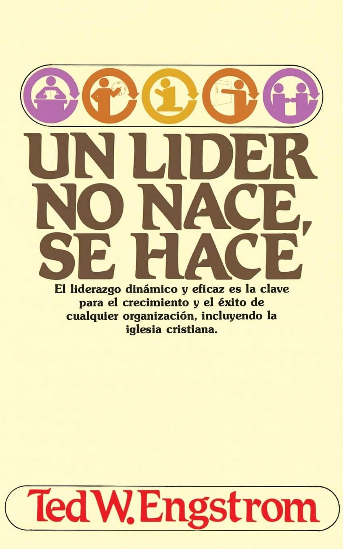 UN LIDER NO NACE