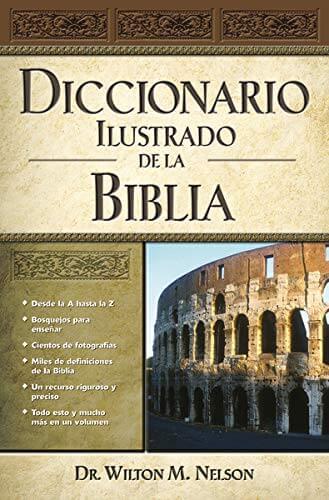 DICCIONARIO ILUSTRADO DE LA BIBLIA - TAPA DURA