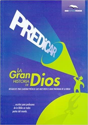 PREDICAR LA GRAN HISTORIA DE DIOS