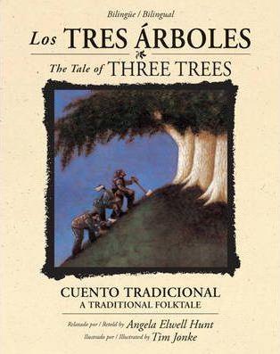 TRES ARBOLES (BILINGUAL)