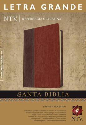 SANTA BIBLIA NTV REFERENCIA ULTRAFINA LETRA GRANDE CAFE/CAFE