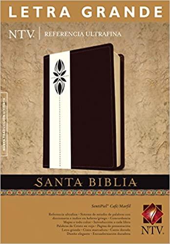 SANTA BIBLIA NTV REFERENCIA ULTRAFINA LETRA GRANDE CAFE/MARFIL