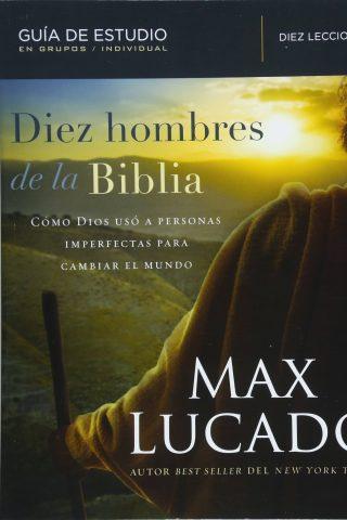 DIEZ HOMBRE DE LA BIBLIA