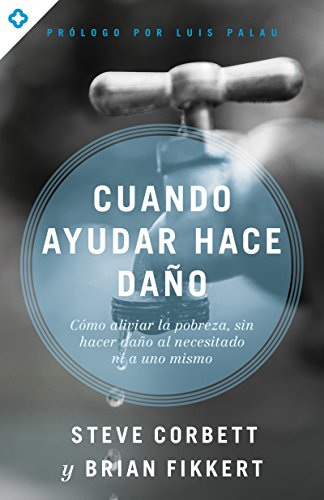 CUANDO AYUDAR HACER DAÑO