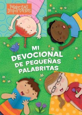 MI DEVOCIONAL DE PEQUENITAS PALABRAS