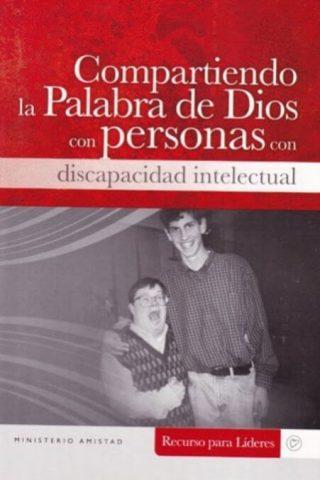COMPARTIENDO LA PALABRA DE DIOS CON PERSONAS CON DISCAPISCAPACIDAD INTELECTUAL
