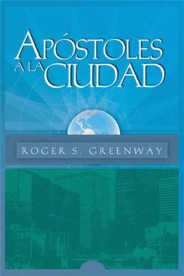 APOSTOLES A LA CIUDAD
