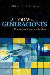 A TODAS LAS GENERACIONES