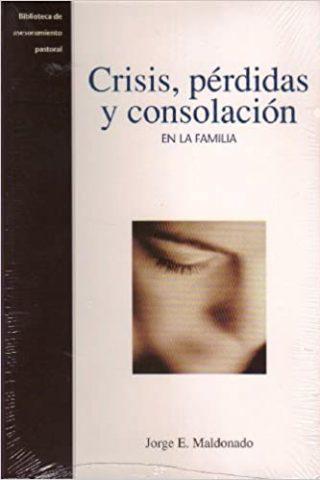 CRISIS, PERDIDA Y CONSOLACION EN LA FAMILIA