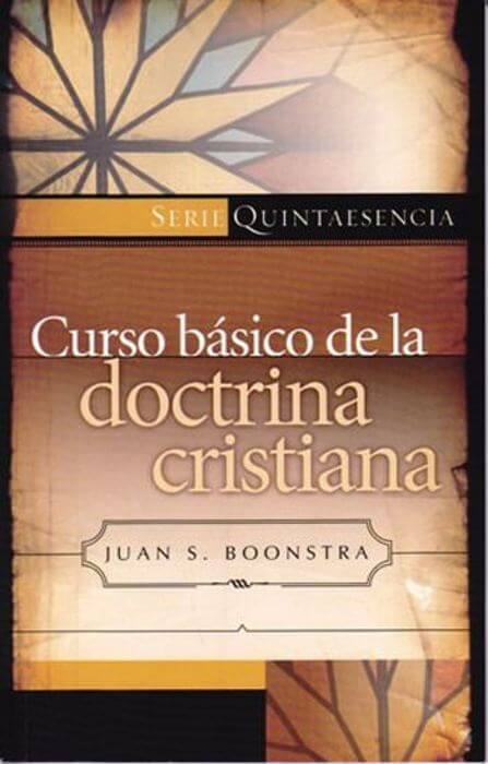 CURSO BASICO DE LA DOCTRINA CRISTIANA