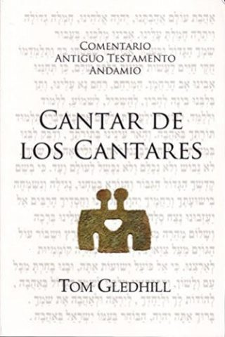 COMENTARIO ANTIGUO TESTAMENTO ANDAMIO – Cantar de los Cantares