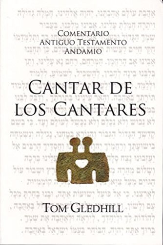 COMENTARIO ANTIGUO TESTAMENTO ANDAMIO - Cantar de los Cantares