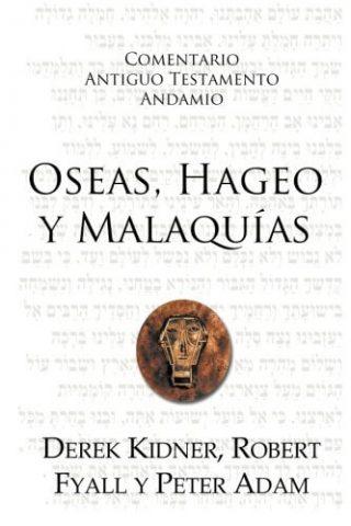 COMENTARIO ANTIGUO TESTAMENTO ANDAMIO – OSEAS, HAGEO, MALAQUIAS