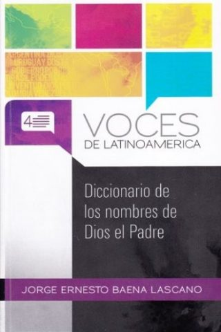 VOCES DE LATINOAMERICA – DICCIONARIO DE LOS NOMBRES DE DIOS EL PADRE
