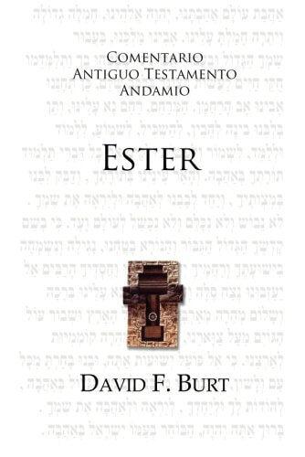 COMENTARIO ANTIGUO TESTAMENTO ANDAMIO - ESTER