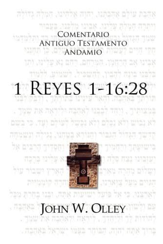 COMENTARIO ANTIGUO TESTAMENTO ANDAMIO - 1 REYES 1-16:28