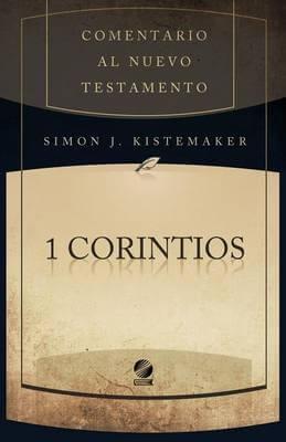COMENTARIO AL NUEVO TESTAMENTO - 1 CORINTIOS