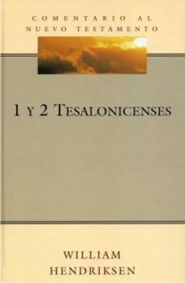COMENTARIO AL NUEVO TESTAMENTO - 1 y 2 Tesalonicenses