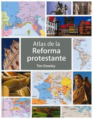ATLAS DE LA REFORMA PROTESTANETES