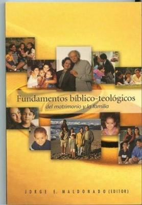 FUNDAMENTOS BIBLICOS - TEOLOGICOS DEL MATRIMONIO Y FAMILIA
