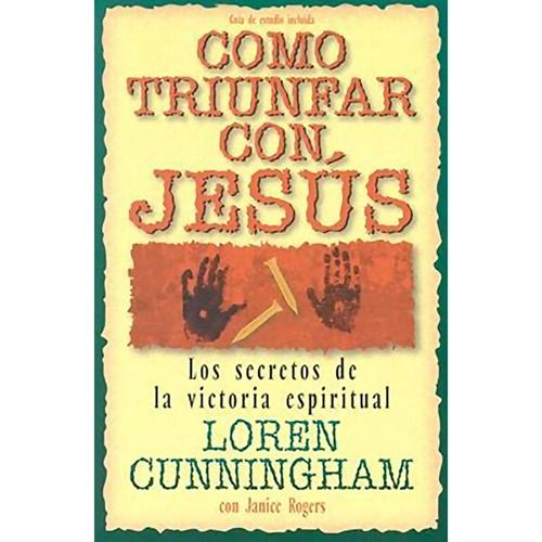COMO TRIUNFAR CON JESUS
