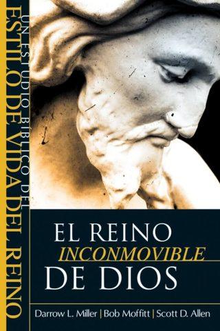 EL REINO INCONMOVIBLE DE DIOS