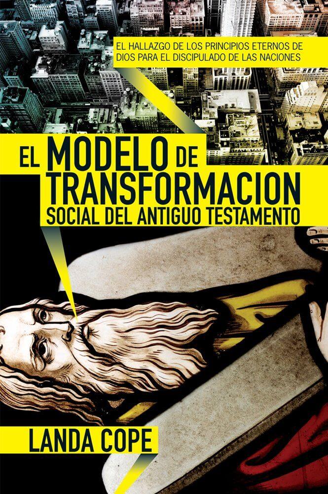 EL MODELO DE TRANSFORMACION SOCIAL DEL ANTIGUO TESTAMENTO