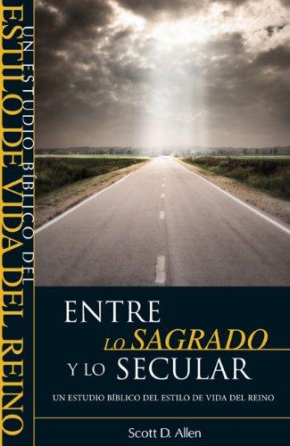 ENTRE LO SAGRADO Y LO SECULAR